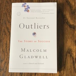 Outliers; The Story of Success by Malcolm Gladwell